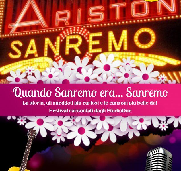 Quando Sanremo… era Sanremo!