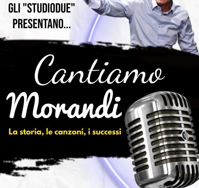 Cantiamo Morandi